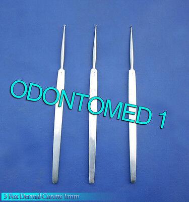 3 Fox Dermal Curette 1mm Surgical Dermatology Instruments