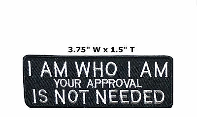 I Am Who I Am Embroidered Iron or Sew-on Patch Biker Emblem Decorative Applique