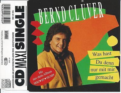 Bernd Clüver - Was Hast Du Denn Nur Mit Mir Gemacht CD MAXI 3TR Schlager 1993