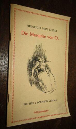 Heinrich von KLEIST Die Marquise von O....  um 1940 Feldpostausgabe