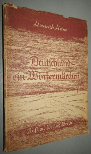 Heinrich HEINE (1797- 1856) Deutschland- Ein Wintermärchen 1946 AUFBAU Verlag