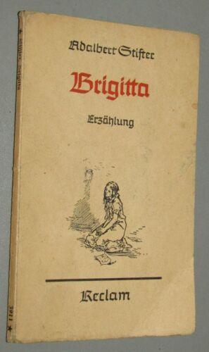 KLASSIKER Adalbert STIFTER (1805- 1868) Brigitta ERZÄHLUNG  1938 Reclam