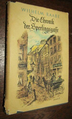 Wilhelm RAABE (1831-1910) Die Chronik der Sperlingsgasse 1952 ill. DDR- AUSGABE