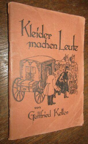 Gottfried KELLER (1819- 1890) Kleider machen Leute um 1930 ROMAN
