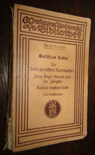 3 Erzählungen Gottfried KELLER Die drei gerechten Kammacher / Frau Regel Amrain