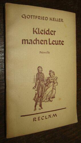 Gottfried KELLER (1819- 1890) Kleider machen Leute 1951 NOVELLE
