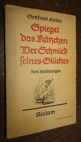 2 Erzählungen Gottfried KELLER Spiegel das Kätzchen / Der Schmid seines Glücks