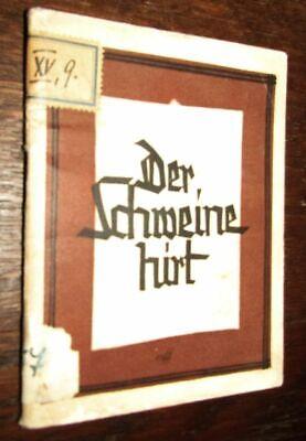 THEATERSTÜCK nach ANDERSEN MÄRCHEN  Der Schweinehirt um 1930 Walther BLACHETTA