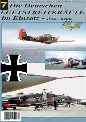Die Deutschen Luftstreitkräfte im Einsatz 7 Profile 1956 bis heute Modellbau