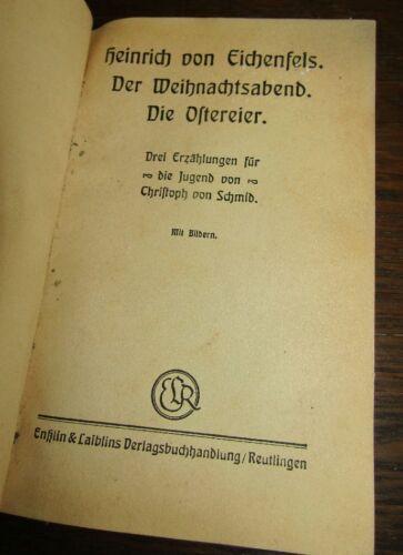 Für die JUGEND: Christoph von SCHMID (1768-1854) Weihnachtsabend OSTEREIER 3 Erz