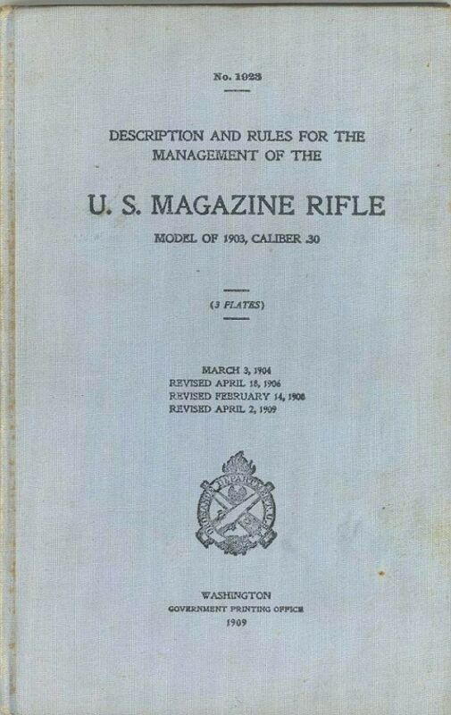 Original U.S. MAGAZINE RIFLE Manual  - Model 1903 - .30 Cal.  No.1923 Hardback