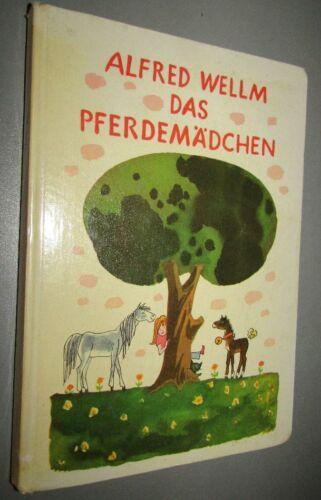 DDR- KINDERDBUCH Alfred WELLM (1927-2001) Das PFERDEMÄDCHEN 1974 Illstr. KLEMKE