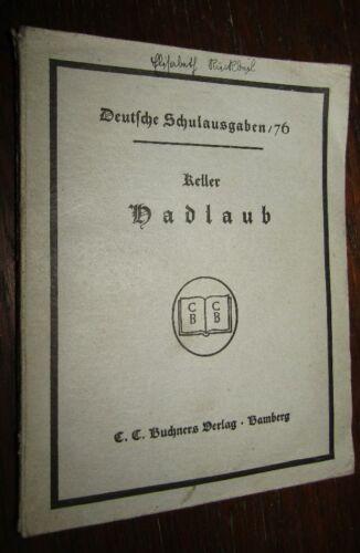 KLASSIKER Gottfried KELLER (1819-1890) Hadlaub 1936 Novelle Schulausgabe