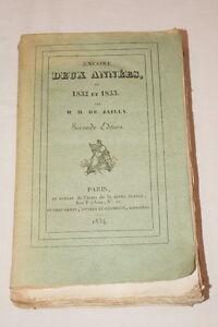 ENCORE DEUX ANNEES OU 1832 ET 1833 EPISODES DE JAILLY 1834 ALGERIE CONQUETE - France - M. H. de JAILLY ENCORE DEUX ANNEES, OU 1832 ET 1833 ; - EPISODES 1834, Paris, Editions Chez Dentu, Hyvert et Chamerot 2me édition In-8 (13,5 x 22 cm), broché, 371 pages, ouvrage non rogné Contenu du volume : Le Dey d'Alger - Suite des émeutes - France