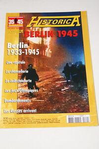 """HISTORICA HORS SERIE N°82 BERLIN 1933 1945 RUSSES J.O MAGAZINE 39 45 PHOTOS - France - Commentaires du vendeur : """"voir détail de l'annonce"""" - France"""