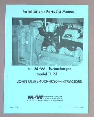 Mw John Deere Tractor 4010 4020 Diesel Model T-24 Turbo Turbocharger Manual