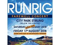 2 x Tickets for Runrig - The Last Dance at Stirling on 18/8/18, with two nights camping 17/8 & 18/8