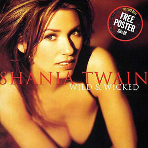 Shania Twain-Wild and Wicked-excellent condition