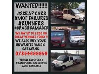 WANTED! WANTED! 🚗🚗🚗🚌🚌🚌 £200-£500 PAID IN CASH 💰💰MOT FAILURES, SCRAP DAMAGED AND NON RUNNERS!