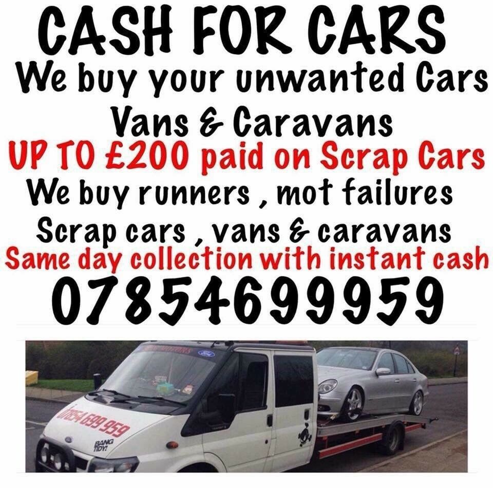 CASH FOR CARS!! UPTO £250 FOR MOT FAILURES SCRAP AND DAMAGED ...
