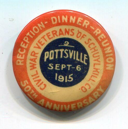 Pottsville PA Pennsylvania Schuylkill County Civil War Veterans 1915 Reunion Pin