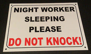 HOUSE-FLAT-DOOR-SIGN-NIGHT-WORKER-SLEEPING-PLEASE-DO-NOT-KNOCK-A5-PRESENT