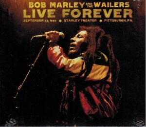 Bob Marley Wailers Live Forever: Stanley Theater Pittsburgh, PA Sep 23, 1980 New
