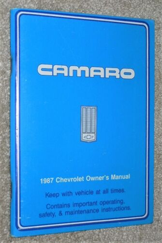 Original 1987 Camaro Chevrolet Owners Manual GM User Maintenance Reference Guide
