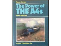 RAILWAY BOOK. THE POWER OF THE A4's BY BRIAN MORRISON FOR SALE