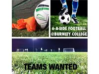 6-A-SIDE FOOTBALL IN BURNLEY!!
