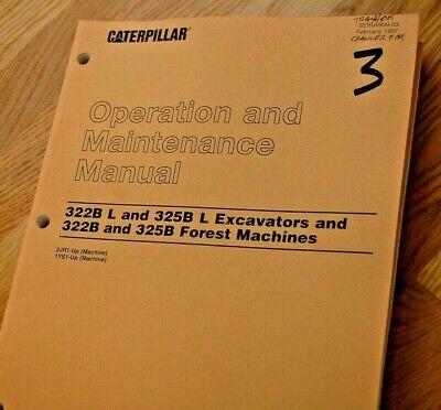 Caterpillar 322b 325b Crawler Excavator Forest Machine Owner Operator Manual
