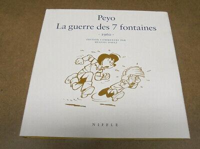 PEYO - JOHAN ET PIRLOUIT - LA GUERRE DES 7 FONTAINES - EO NIFFLE ( TTBE )