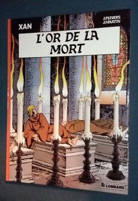Xan (Jhen) 1 EO L'Or de la mort Pleyers Martin Lombard