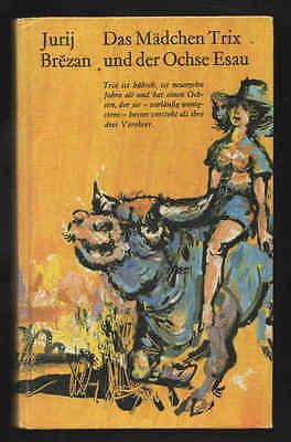 Das Mädchen Trix und der Ochse Esau – Jurij Brezan Verlag Neues Leben DDR Buch