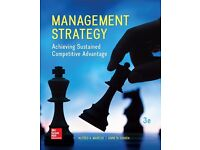 Management Strategy: Achieving Sustained Competitive Advantage by Alfred Marcus 3E ISBN9781259345487