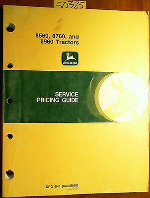 John Deere 8560 8760 8960 Tractor Service Pricing Guide Manual Spg1041 690