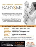 3rd Degree Training - 8-week fitness camp *BABY & ME classes!*