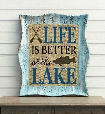 Life Is Better At The Lake 100% BURLAP Lake House Decor UNFRAMED Lake House Sign ()