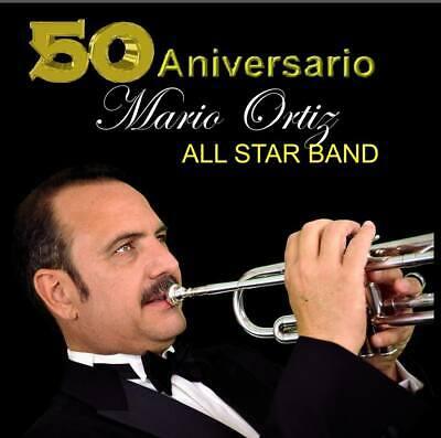 Mario Ortiz All Star Band - 50 Aniversario (2014) Compact Disc (Mario Ortiz All Star Band 50 Aniversario)