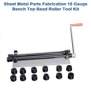 Sheet Metal Parts Flanges Fabrication 18 Gauge Bench Top Bead Roller Tool Kit