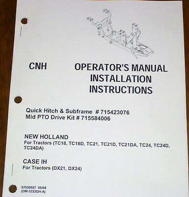 Cnh Quick Hitch Subframe Tc18 Tc18d Tc21 Tc21d Tc21da Tractors Operators Manual