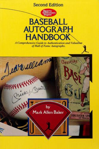 Baseball Autograph Handbook 2nd Ed. by Mark Allen Baker (1991 Paperback)