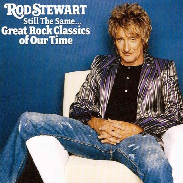 ROD STEWART Still The Same...Great Rock Classics Of Our Time CD BRAND NEW