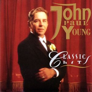 JOHN PAUL YOUNG Classic Hits CD BRAND NEW
