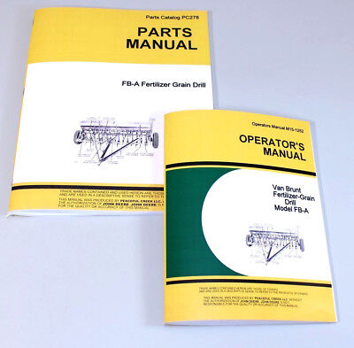 Operators Parts Manuals For John Deere Van Brunt Fb-a Fb97a Grain Drill Catalog