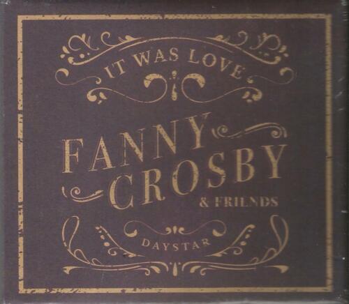 Fanny Crosby & Friends It Was Love CD (Brand New)