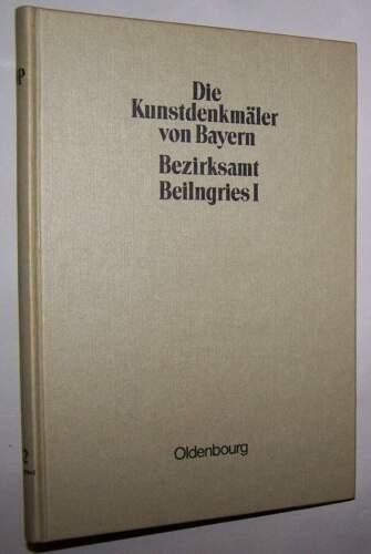 Kunstdenkmäler von Bayern Bezirksamt Beilngries I. 1908 Oberpfalz LKR Eichstätt