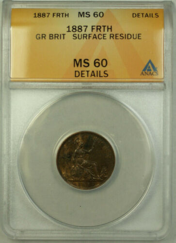 1887 Great Brit 1 Farthing Coin Victoria ANACS MS 60 Details Surface Residue