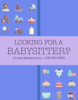Looking for an occasional babysitter? Please contact.