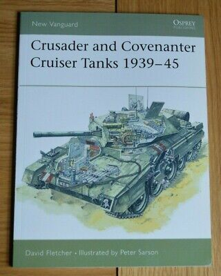 Osprey New Vanguard 14 Crusader & Covenanter Cruiser Tanks 1939-45
